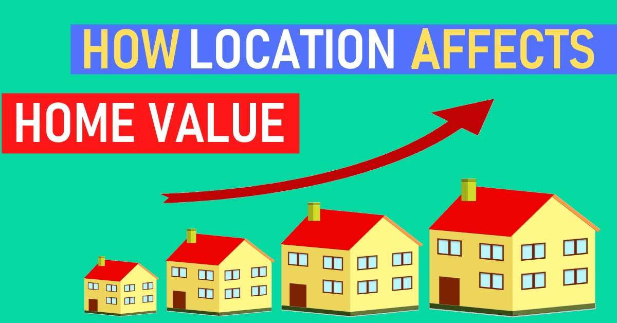 location to home value