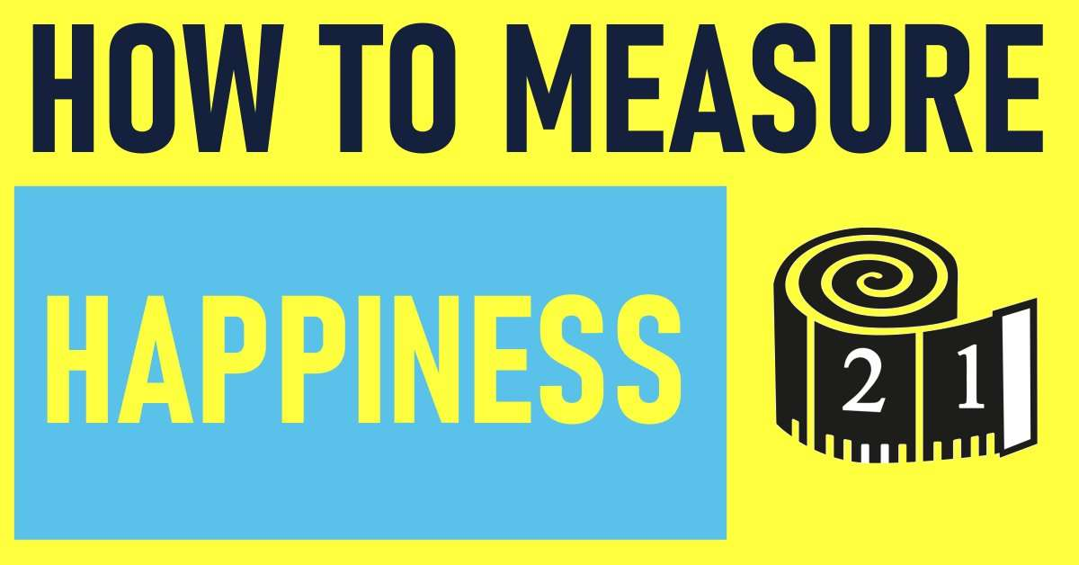 how to measure happiness